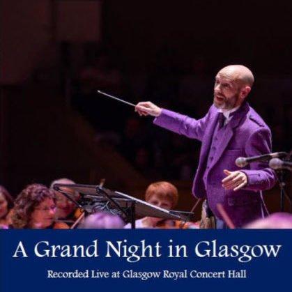 A Grand Night In Glasgow
