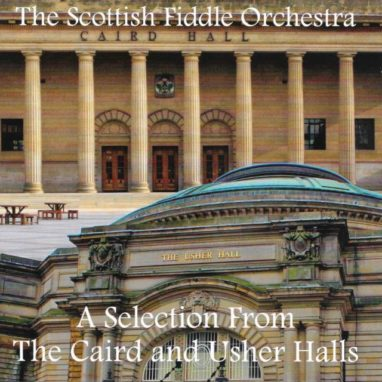 A Selection From the Caird and Usher Halls CD
